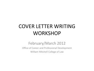 COVER LETTER WRITING WORKSHOP