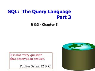 SQL:  The Query Language Part 3