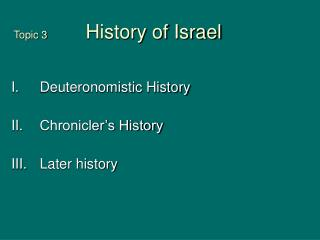 Topic 3     	 History of Israel