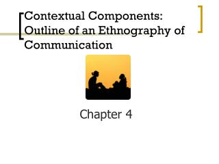 Communication enthography
