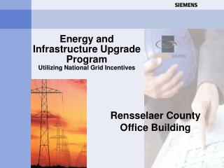Energy and Infrastructure Upgrade Program Utilizing National Grid Incentives