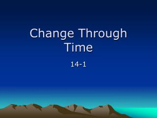 Change Through Time