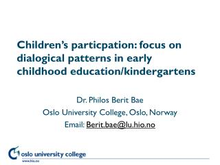 Children s particpation: focus on dialogical patterns in early childhood education