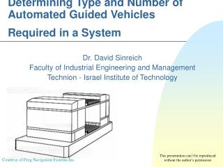 Determining Type and Number of Automated Guided Vehicles Required in a System