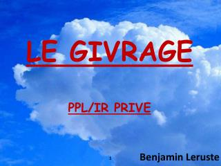 LE GIVRAGE PPL/IR PRIVE