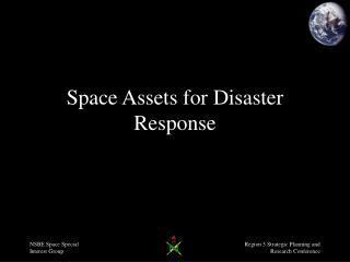 Space Assets for Disaster Response