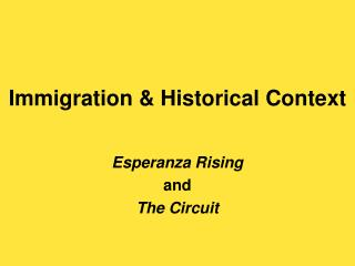 Immigration & Historical Context
