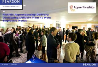 Flexible Apprenticeship Delivery: Developing Delivery Plans to Meet  Employers Needs