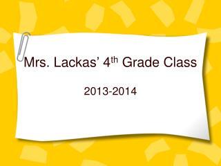 Mrs.  Lacka s '  4 th  Grade Class