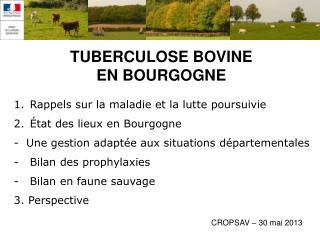 Rappels sur la maladie et la lutte poursuivie État des lieux en Bourgogne