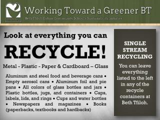 Look at everything you can RECYCLE! Metal - Plastic - Paper & Cardboard – Glass