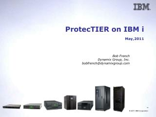 ProtecTIER on IBM i  May,2011