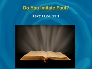Do You Imitate Paul?