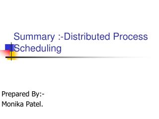 Summary :-Distributed Process Scheduling