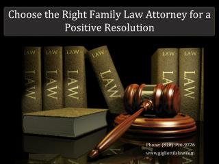 Choose the Right Family Law Attorney