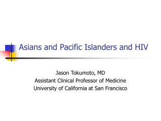 Asians and Pacific Islanders and HIV
