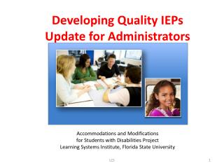 Developing  Quality  IEPs Update for Administrators