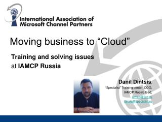 "Moving business to ""Cloud"""