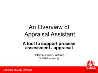 An Overview of  Appraisal Assistant