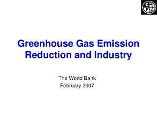 Greenhouse Gas Emission Reduction and Industry