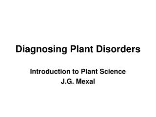 Diagnosing Plant Disorders