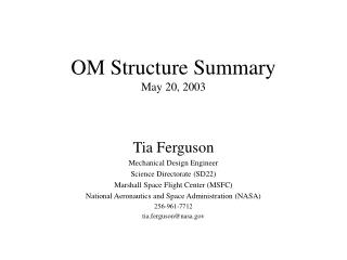 OM Structure Summary May 20, 2003