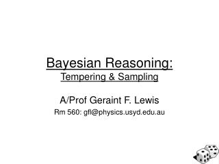 Bayesian Reasoning: Tempering & Sampling
