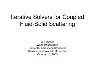 Iterative Solvers for Coupled Fluid-Solid Scattering