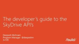 The developer's guide to the SkyDrive API's