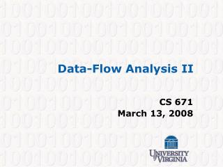 Data-Flow Analysis II CS 671