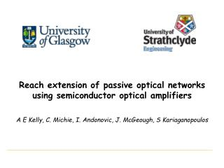 Reach extension of passive optical networks using semiconductor optical amplifiers
