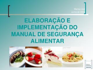 ELABORAÇÃO E IMPLEMENTAÇÃO DO MANUAL DE SEGURANÇA ALIMENTAR