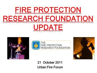 21   October  2011 Urban Fire Forum