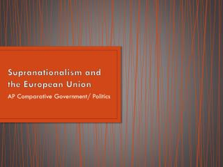 european union supranationalism Supranationalism and devolution to this case study include a new map series showing the development of the european union supranationalism european union.