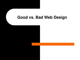 Good vs. Bad Web Design
