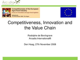 Competitiveness, Innovation and the Value Chain