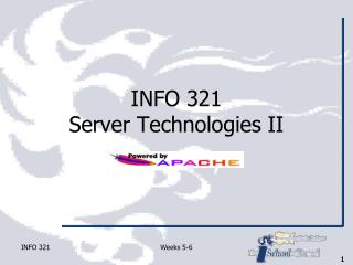 INFO 321 Server Technologies II