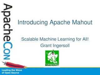 Introducing Apache Mahout