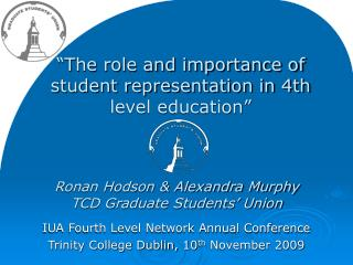 """The role and importance of student representation in 4th level education"""