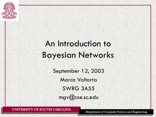 An Introduction to  Bayesian Networks
