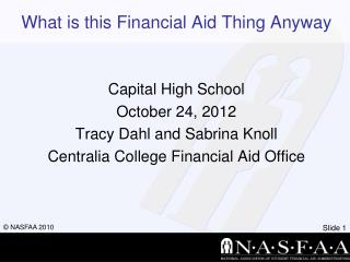 What is this Financial Aid Thing Anyway