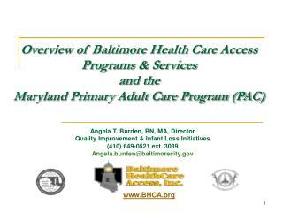 Angela T. Burden, RN, MA, Director Quality Improvement & Infant Loss Initiatives