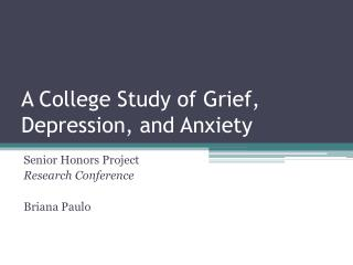 A College Study of Grief, Depression, and Anxiety