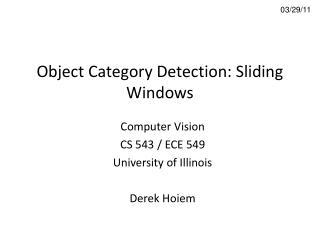 Object Category Detection: Sliding Windows
