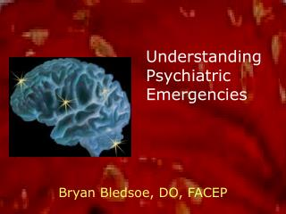 Understanding Psychiatric Emergencies