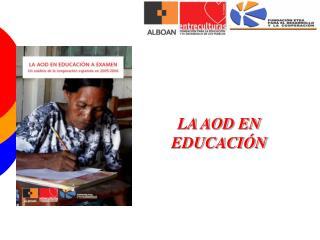 LA AOD EN EDUCACIÓN