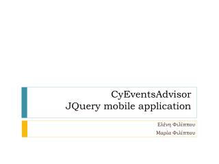 CyEventsAdvisor JQuery mobile application