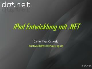iPad  Entwicklung mit .NET