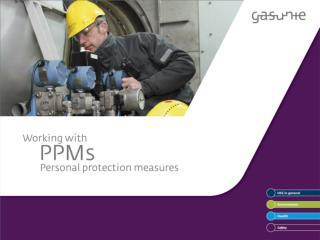 Working with personal protection measures (PPMs)