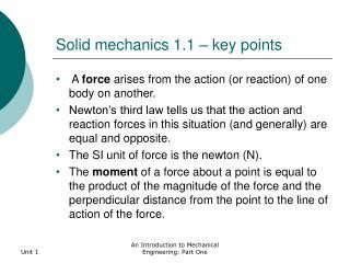 Solid mechanics 1.1 – key points